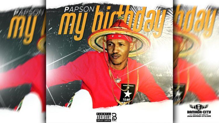 PAPSON - MY BIRTHDAY
