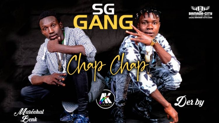 SG GANG - CHAP CHAP - Prod by R ONE & BACKOZY BEAT
