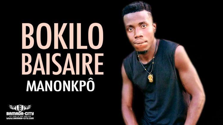 BOKILO BAISAIRE - MANONKPÔ - Prod by SORILY