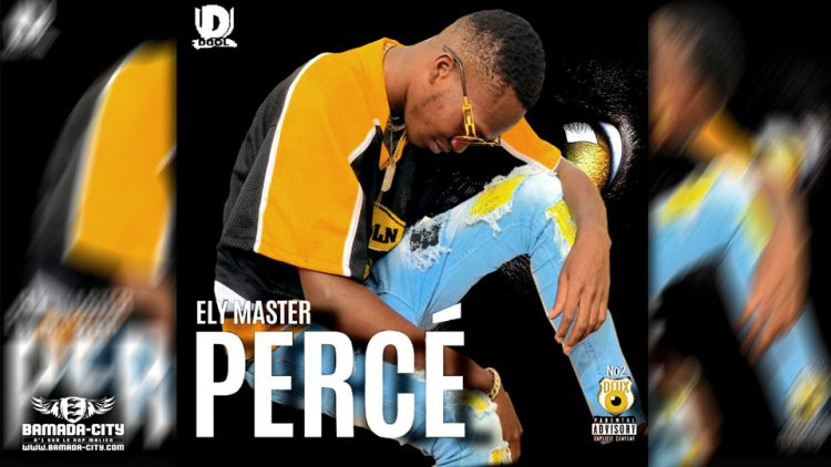 ELY MASTER - PERCÉ - Prod by ANDERSON KEITH'BEATZ