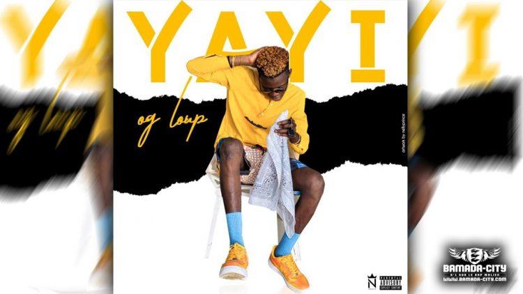 OG LOUP - YAYI - Prod by DOUGA MASSA