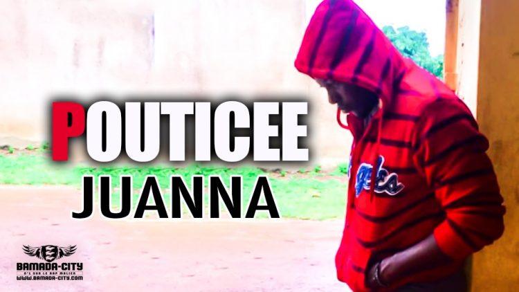 POUTICEE - JUANNA - Prod by PIZARRO