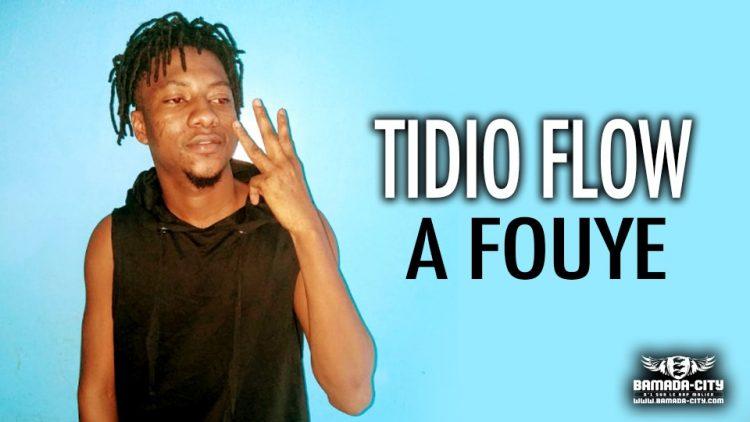 TIDIO FLOW - A FOUYE - Prod by PALMER