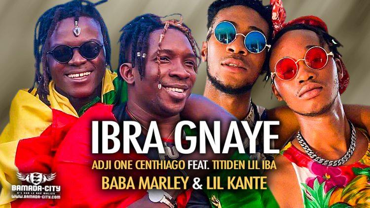 ADJI ONE CENTHIAGO Feat. TITIDEN LIL IBA, BABA MARLEY & LIL KANTE - IBRA GNAYE - Prod by LAGARÉ