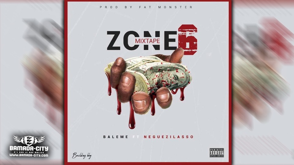 BALEME Feat. NEGUEZILASSO - MADA LOVE YOU extrait de la mixtape ZONE 6 - Prod by FAT MONSTER