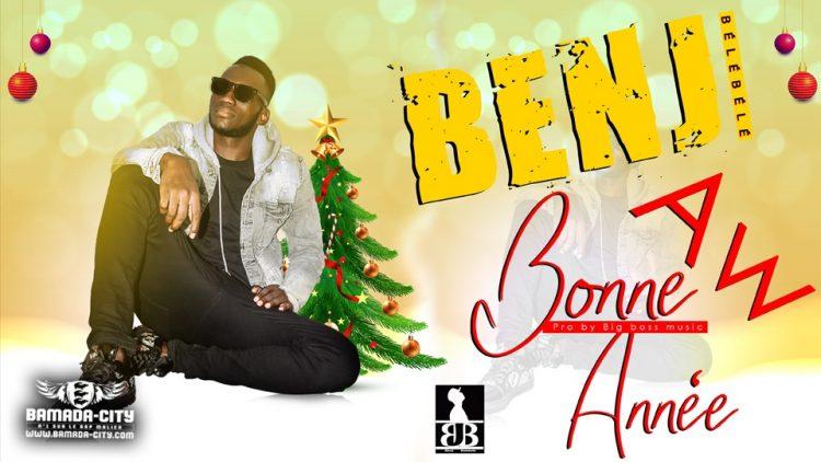 BELEBELE BENJ - AW BONNE ANNÉE - Prod by BIG BOSS MUSIC