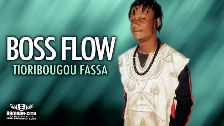 BOSS FLOW - TIORIBOUGOU FASSA - Prod by BACKOZY BEATZ