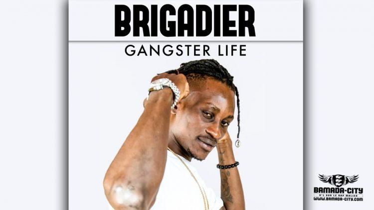 BRIGADIER - GANGSTER LIFE - Prod by VISKO