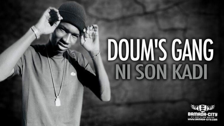 DOUM'S GANG - NI SON KADI - Prod by DERBY