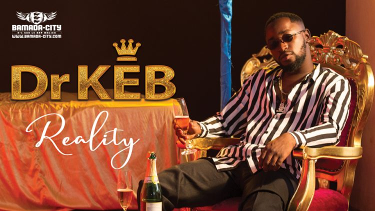 DR KEB - REALITY (Album Complet)