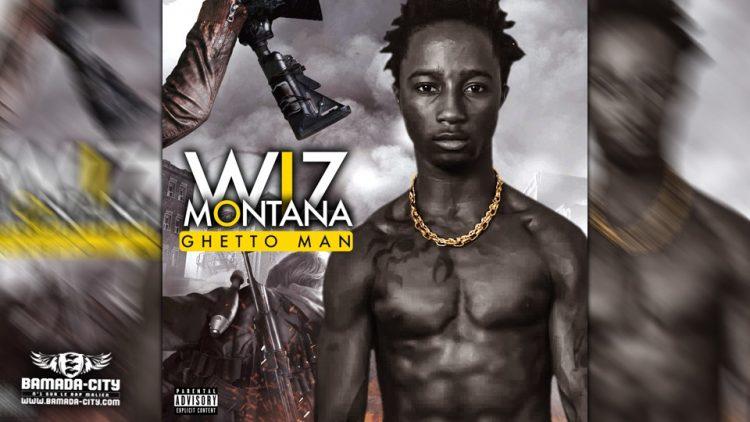WIZ MONTANA - GHETTO MAN - Prod by VISKO ON THE BEATZ