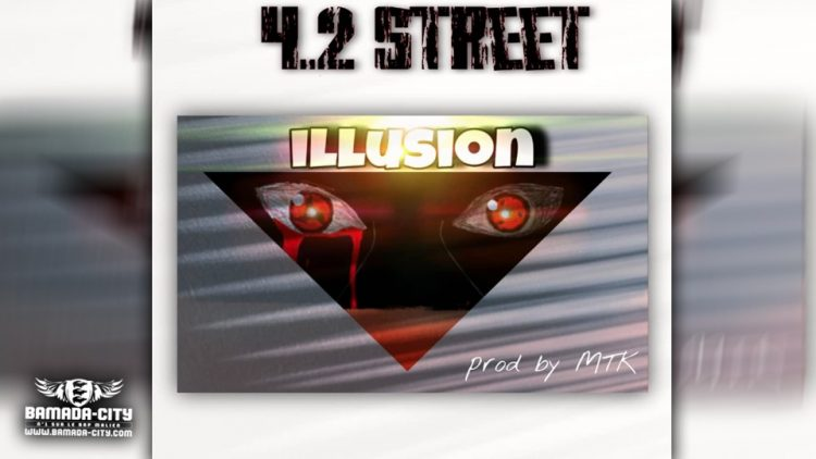 4.2 STREET - ILLUSION - Prod by MTK