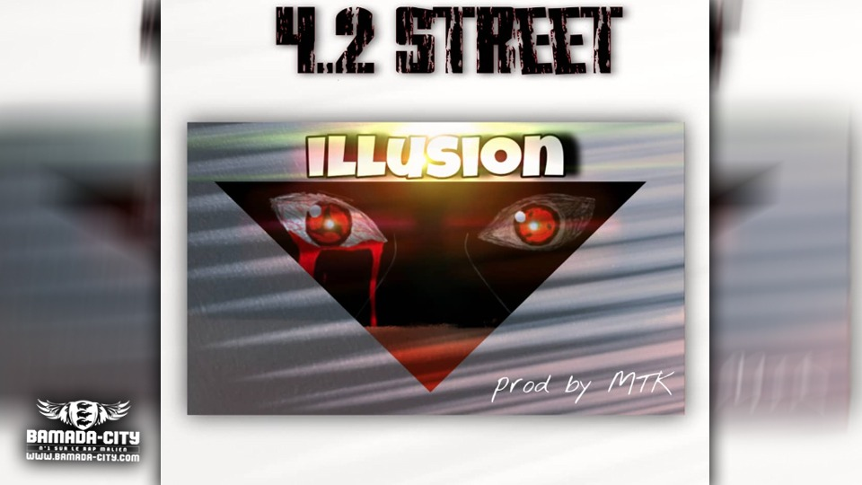 4.2 STREET - ILLUSION - Prod by MTK