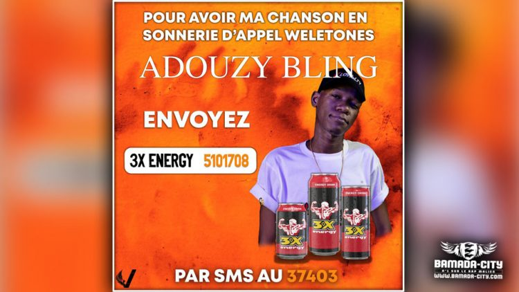 ADOUZY BLING - 3X ENERGY - Prod by LEX PAPY