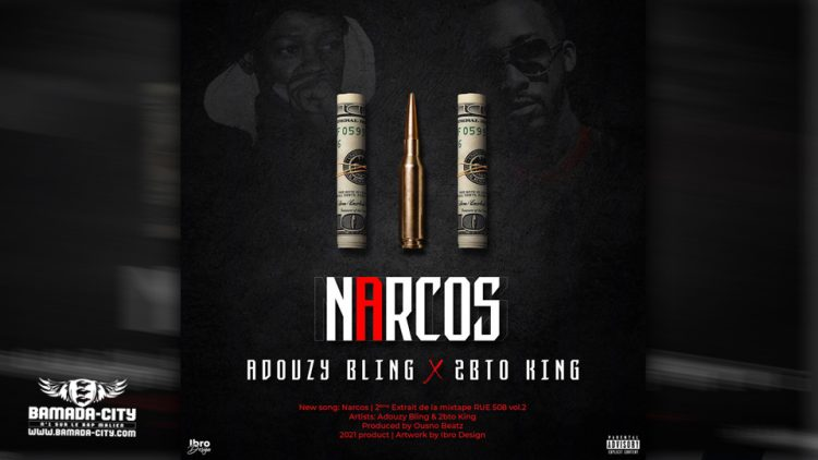 ADOUZY BLING FT. 2BTO KING - NARCOS