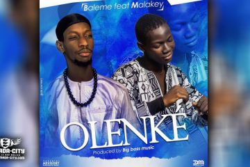 BALEME Feat. MALAKEY - OLENKÉ - Prod by BIG BOSS MUSIC