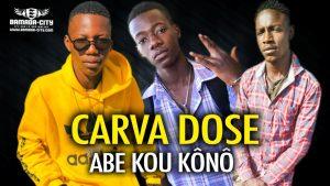 CARVA DOSE - ABE KOU KÔNÔ - Prod by DOUCARA