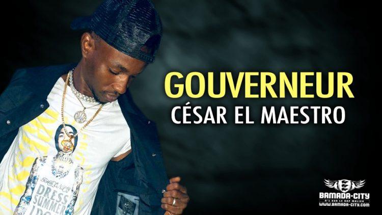 CÉSAR EL MAESTRO - GOUVERNEUR - Prod by BUBA CASH