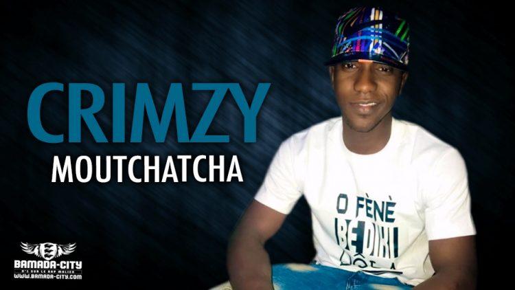 CRIMZY - MOUTCHATCHA - Prod by HD MUSIC