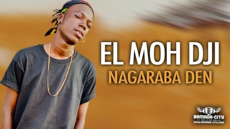 EL MOH DJI - NAGARABA DEN - Prod by BEN AFLOW & COUL JAH MUSIC