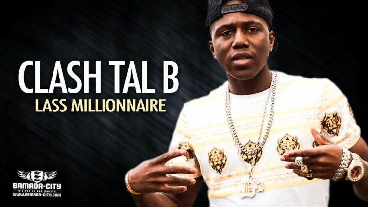 LASS MILLIONNAIRE - CLASH TAL B - Prod by AFRICA PROD