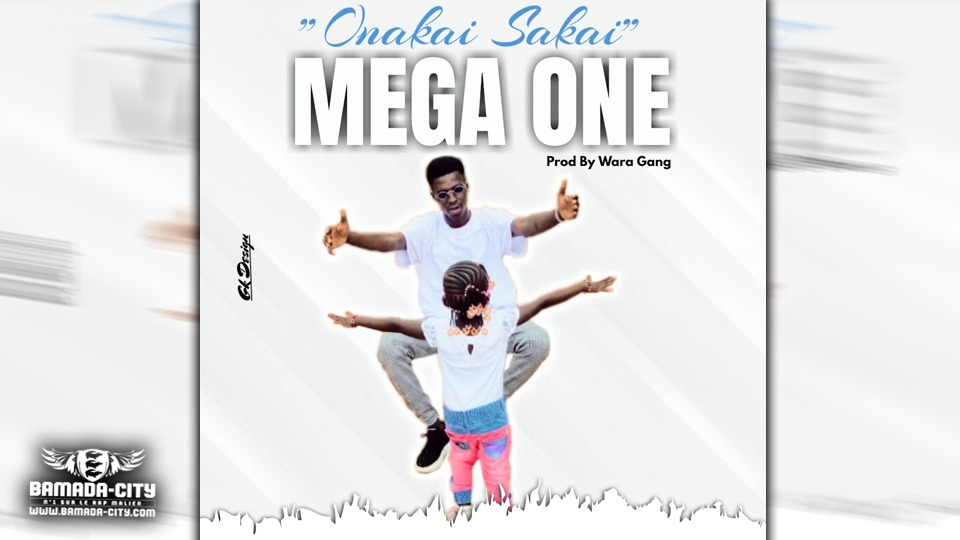 MEGA ONE - ONAKAI SAKAÏ - Prod by WARA GANG