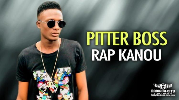 PITTER BOSS - RAP KANOU - Prod by MEGUCHE