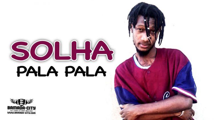 SOLHA - PALA PALA - Prod by CHEICK TRAP BEAT