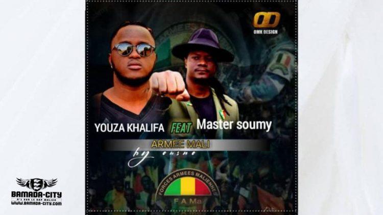 YOUZA KHALIFA Feat. MASTER SOUMY ARMÉE MALI - Prod by OUSNO
