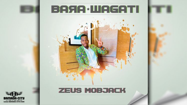 ZEUS MOBJACK - BARA WAGATI