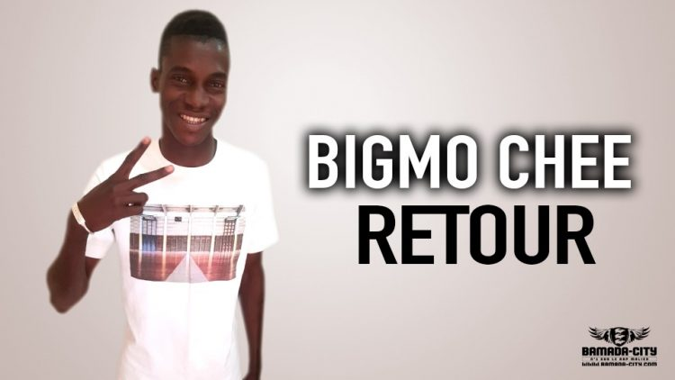 BIGMO CHEE - RETOUR - Prod by BEN AFLOW