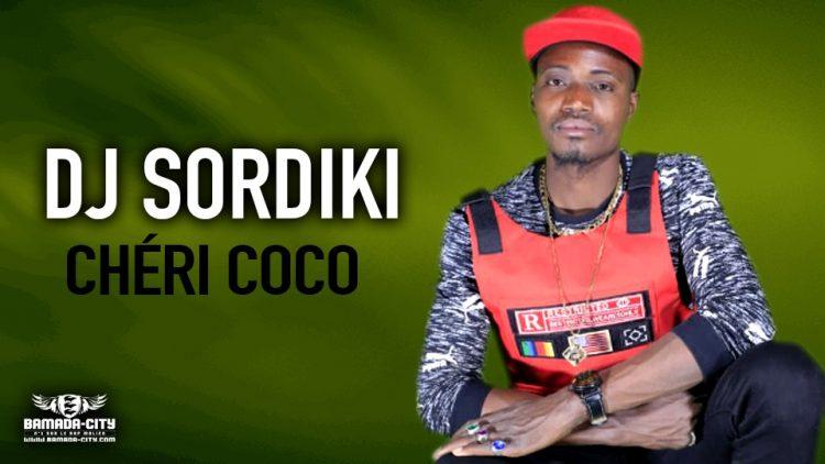 DJ SORDIKI - CHÉRI COCO - Prod by JD STUDIO
