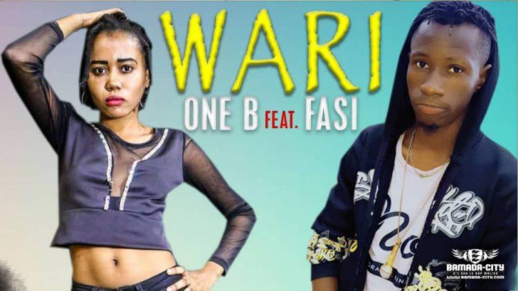 ONE B Feat. FASI - WARI - Prod by TARRIDEC MUSIC