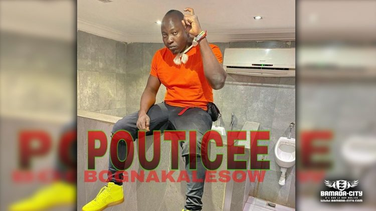 POUTICEE - BOGNAKALESOW - Prod by AFRICA PROD