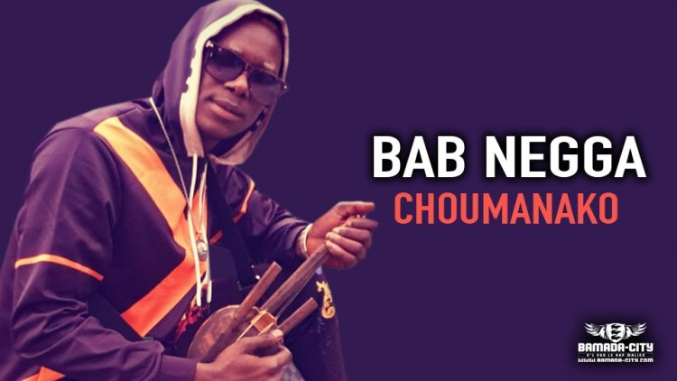 BAB NEGGA - CHOUMANAKO - Prod by BAB NEGGA