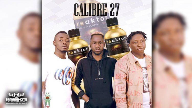 CALIBRE 27 - REAKTOR - Prod by ZY PAGALA