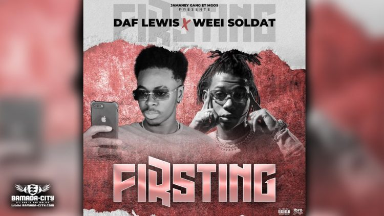 DAF LEWIZ Feat. WEEI SOLDAT - FIRSTING