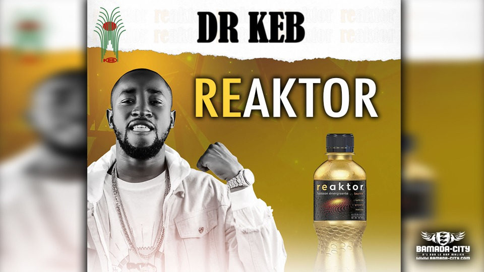 DR KEB - REAKTOR - Prod by ZACK PROD