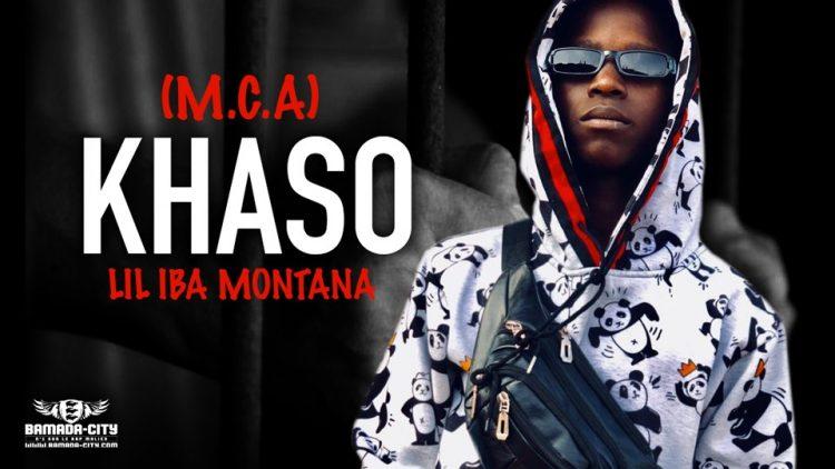 LIL IBA MONTANA - KHASO (MCA) - Prod by GABIDOU RECORDS