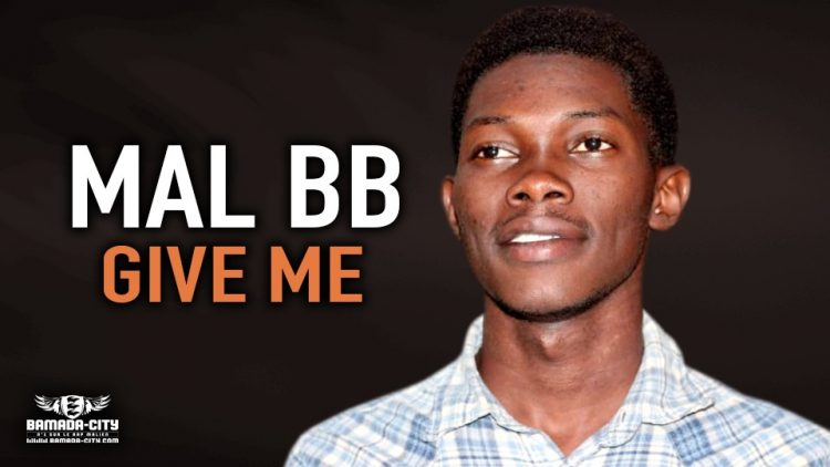 MAL BB - GIVE ME - Prod by PRINCE ON THE BEAT