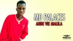 MD PALACES - ANBE VIE MALILA - Prod by MAD PROD