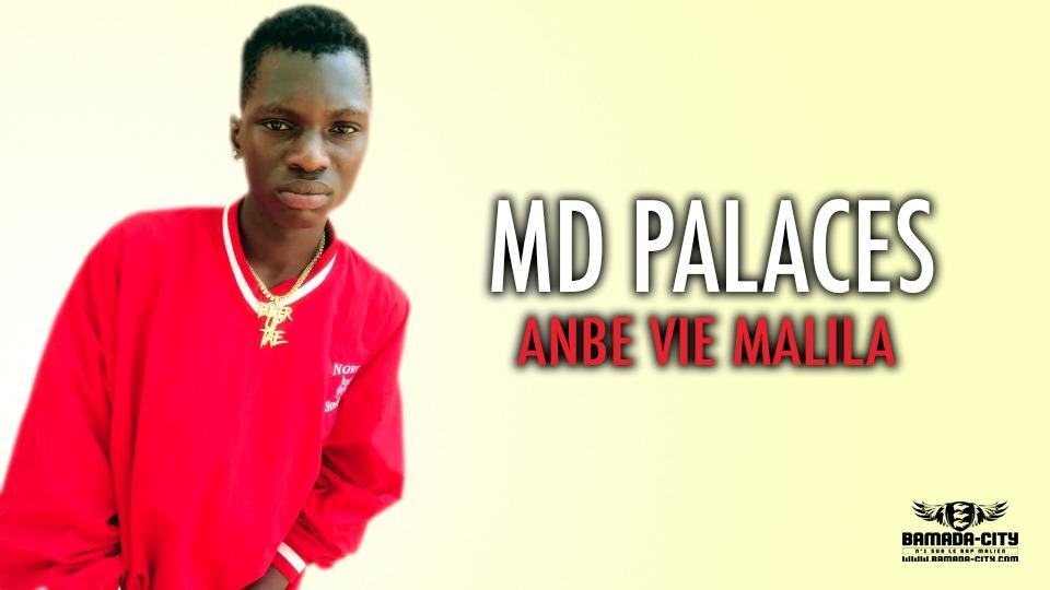 MD PALACES - ANBE VIE MALILA - Prod by MAD PROD