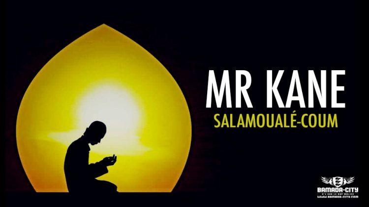 MR KANE - SALAMOUALÉ-COUM - Prod by BP RECORDZ