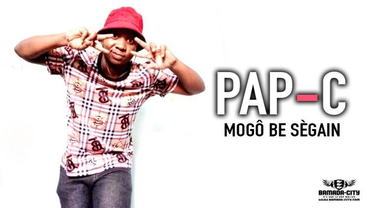 PAP-C - MOGÔ BE SÈGAIN - Prod by H2MUSIC & CAMS
