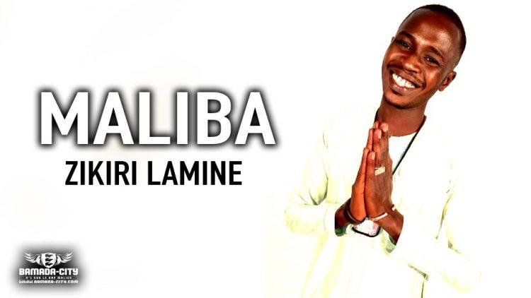 ZIKIRI LAMINE - MALIBA - Prod by AXI ONE MUSIC