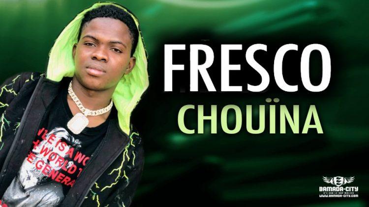 FRESCO - CHOUÏNA - Prod by KDH FRES PRO MUSIC