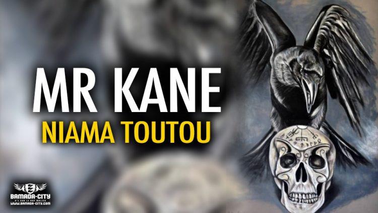 MR KANE - NIAMA TOUTOU - BP RECORDZ
