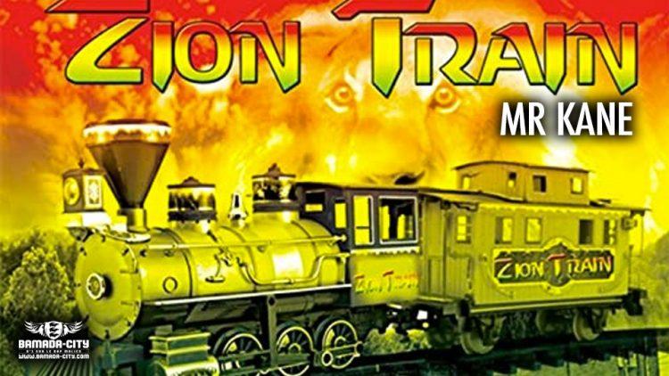 MR KANE - ZION TRAIN (FRENCH VERSION) - Prod by BP RECORDZ