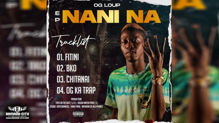 OG LOUP - NANI NA (EP)