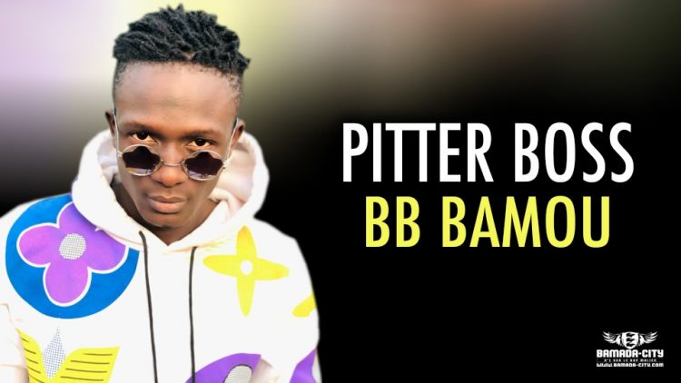 PITTER BOSS - BB BAMOU - Prod by AXI ONE